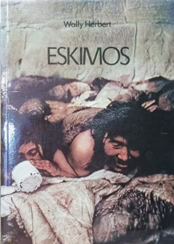 9780001033689: Eskimos (International library)