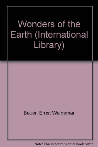 9780001033696: Wonders of the Earth (International Library)