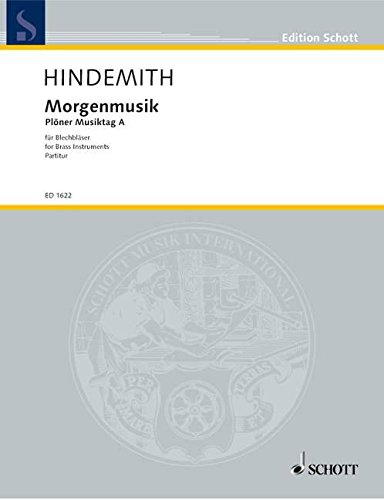 9780001034082: Hindemith: Morgenmusik (Morning Music): Plöner Musiktag A for Brass Instruments (Score and four parts)