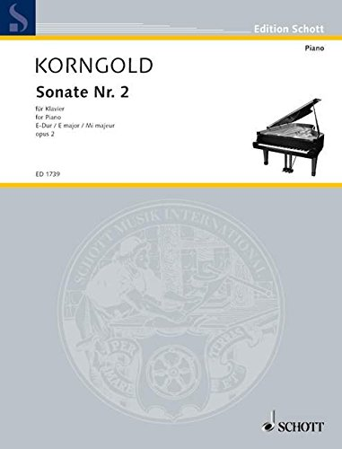 9780001034686: Sonata No. 2, op. 2 in E Major for Piano by Erich Wolfgang Korngold