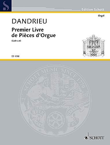 Premier Livre de Pièces d\Orgue: Orgel.: Félix Alexandre Guilmant