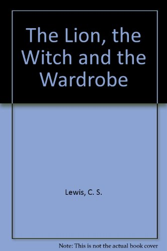 9780001035416: The Lion, the Witch and the Wardrobe