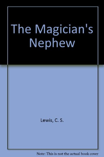 9780001035492: The Magician's Nephew (The Chronicles of Narnia)