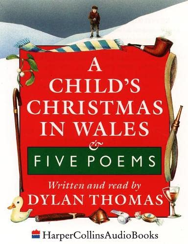9780001035560: A Child's Christmas in Wales: Unabridged