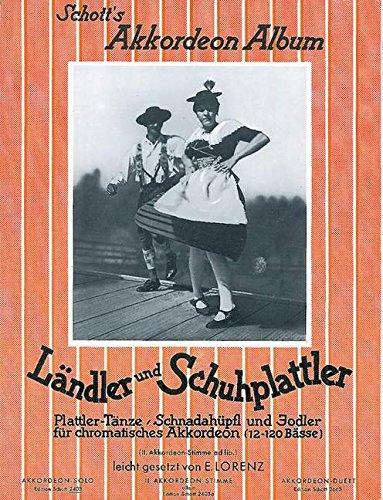 9780001037281: L�ndler und Schuhplattler - 21 Plattler-T�nze, Schnadah�pfln und Jodler - accordion - ED 2403