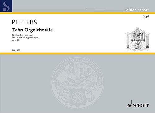 9780001038196: Ten Organ Chorales, Pp. 39 by Flor Peeters