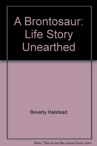 9780001041110: A Brontosaur: Life Story Unearthed