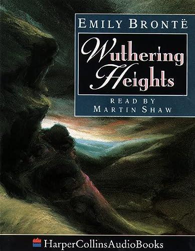 Wuthering Heights (HarperCollinsAudioBooks): Bronte, Emily