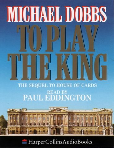 9780001046481: To Play the King