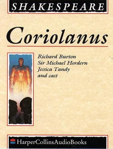 9780001046856: Coriolanus: Performed by Richard Burton, Michael Hordern, Jessica Tandy & Cast