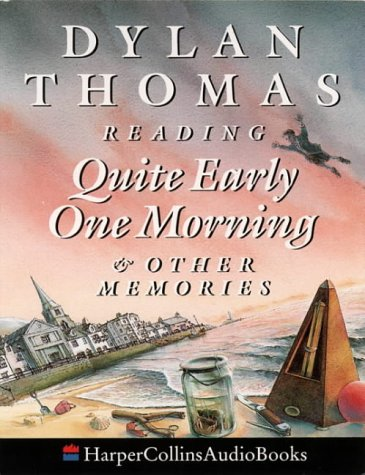 9780001047068: Quite Early One Morning (And Other Memories): Complete & Unabridged
