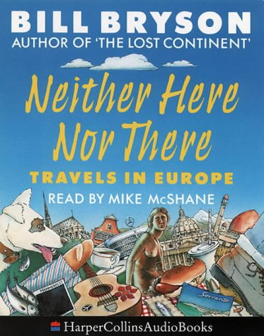 9780001047129: Neither Here Nor There: Travels in Europe