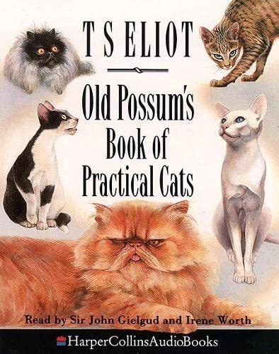 9780001047884: Old Possum's Book of Practical Cats: Unabridged