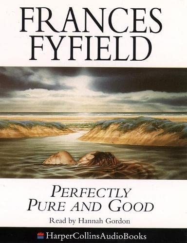 9780001048249: Perfectly Pure and Good (HarperCollins audio books)
