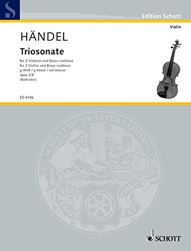 9780001049123: SCHOTT HANDEL GEORGE FRIDERIC - NINE TRIO SONATAS OP. 2 NR. 8 Classical sheets Violin