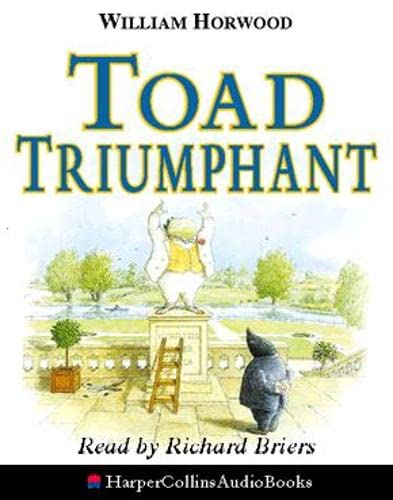 9780001049130: Toad Triumphant (Tales of the willows)