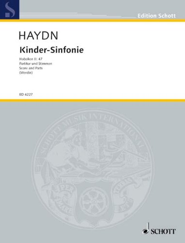 9780001049437: SCHOTT HAYDN J. - KINDER-SINFONIE HOB. II:47 - 2 VIOLINS, CELLO , RECORDER AD LIB. AND CHILDREN INSTRUMENTS Classical sheets Separate parts