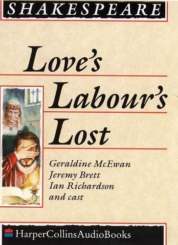 9780001050235: Love?s Labours Lost: Performed by Derek Jacobi, Geraldine McEwan & Cast