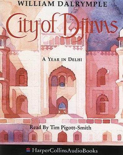 9780001050259: The City of Djinns: A Year in Delhi