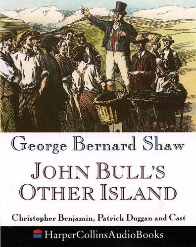 9780001050488: John Bull's Other Island: Performed by Christopher Benjamin, Patrick Duggan, Edward Petherbridge & Cast