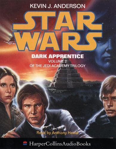 Star Wars Jedi Academy Trilogy 2: Dark Apprentice (Star Wars) (9780001050853) by Kevin J. Anderson; Anthony Heald