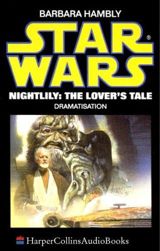 9780001050921: Nightlily: The Lover's Tale (Star Wars)