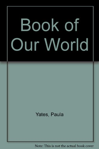 9780001051089: Book of Our World