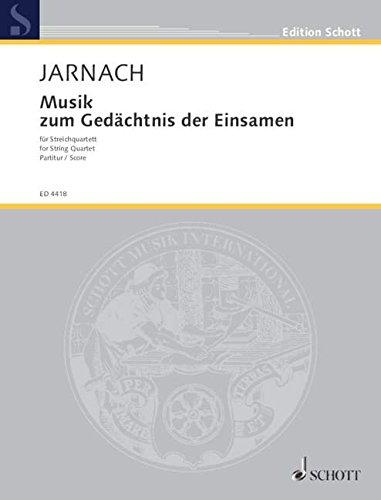 9780001051850: Musik zum Gedächtnis der Einsamen - Quatour à cordes - Partition d'étude - ED 4418