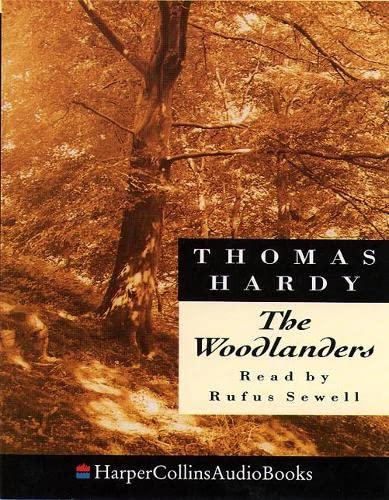 9780001052017: The Woodlanders (HarperCollinsAudioBooks)