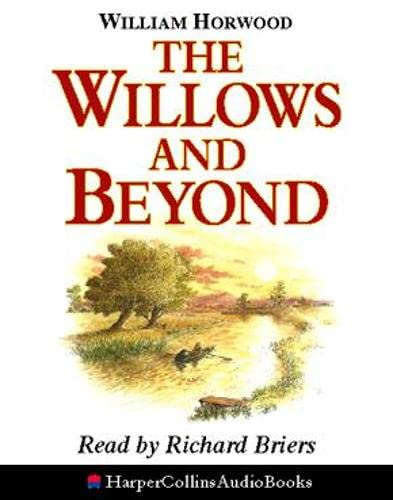9780001052116: The Willows and Beyond