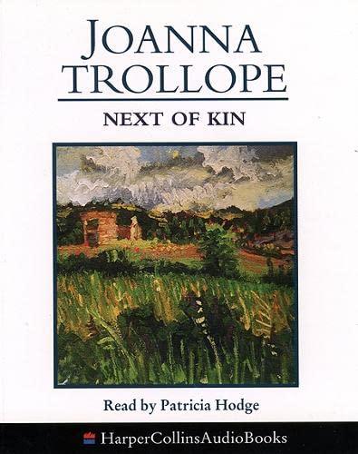 NEXT OF KIN - READ BY PATRICIA: Trollope, Joanna.