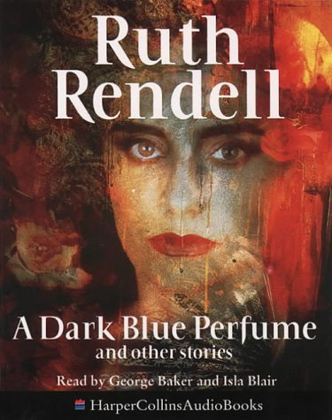 9780001052208: A Dark Blue Perfume and Other Stories: Unabridged