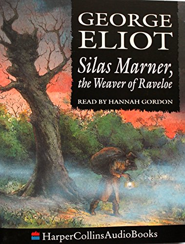9780001052437: Silas Marner: The Weaver of Raveloe (HarperCollinsAudioBooks)