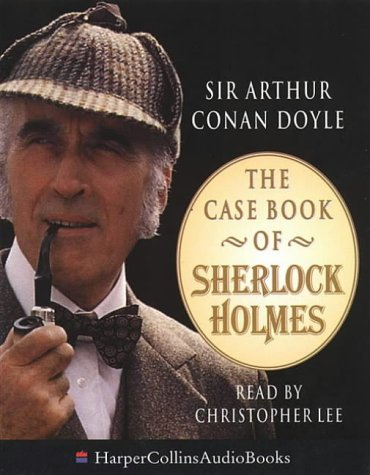 9780001054783: The Case Book of Sherlock Holmes: Unabridged