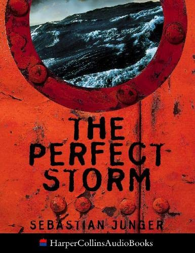 9780001054851: The Perfect Storm: A True Story of Man Against the Sea