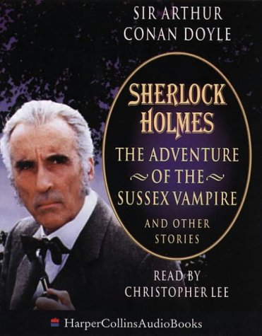 9780001054998: Sherlock Holmes: The Adventure of the Sussex Vampire and Other Stories (HarperCollinsAudioBooks)