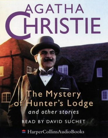 9780001055995: The Mystery of Hunter's Lodge and Other Stories (Poirot)