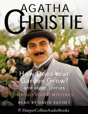9780001056060: How Does Your Garden Grow?: and Other Stories (Poirot)