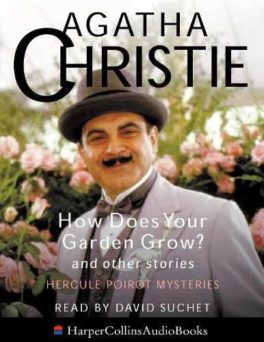9780001056060: How Does Your Garden Grow? and Other Stories (Poirot)