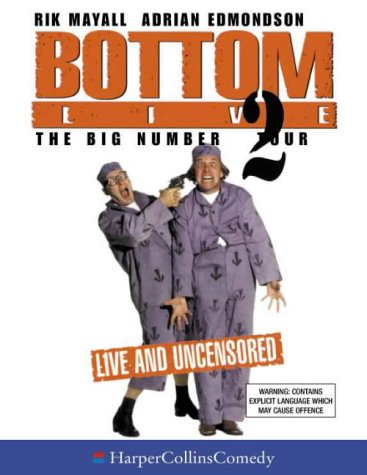 9780001057012: Bottom Live: Big Number 2 Tour (HarperCollinsComedy)