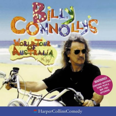 Billy Connolly's World Tour of Australia (HarperCollinsComedy) (000105712X) by Connolly, Billy