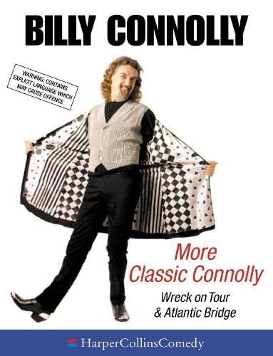 "9780001057142: More Classic Connolly: Including ""Wreck on Tour"" and ""Atlantic Bridge"" (HarperCollins Audio Comedy)"