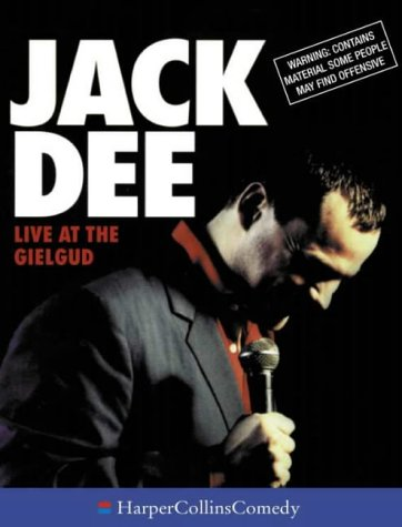 9780001057203: Jack Dee Live at the Gielgud (HarperCollinsComedy)
