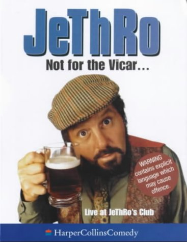 9780001057357: Not for the Vicar . . .: Live at JeThRo's Club (HarperCollinsComedy)