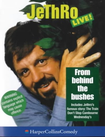 9780001057371: From Behind the Bushes (HarperCollinsComedy)