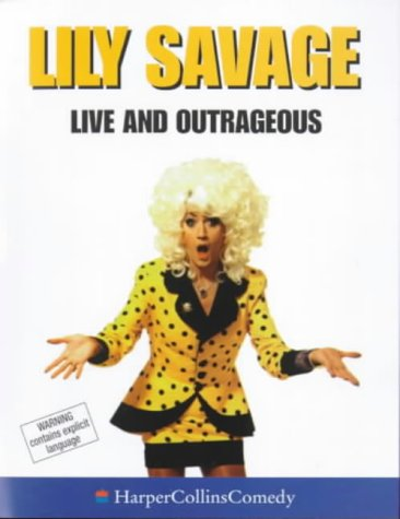 9780001057425: Live and Outrageous (HarperCollins Audio Comedy)