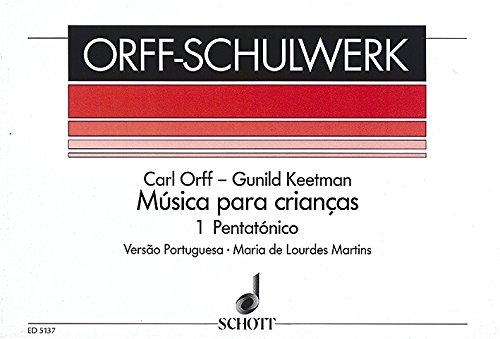 9780001058569: Musica para Crianças Vol. 1 - Pentatónico - Orff-Schulwerk - voix, flûte à bec et instruments orff - Partition vocale/chorale et instrumentale - ED 5137