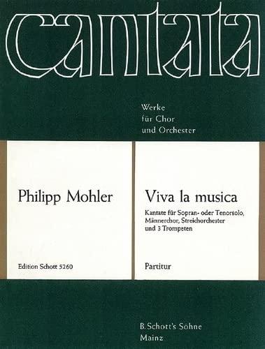 9780001059849: Viva la musica op. 41 - Kantate - seul (S ou T), choeur d'hommes (TTBB), orchestre à cordes et 3 trompettes ad lib. - Partition - ED 5260