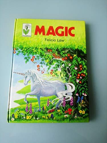 Magic (Dandelion): Law, Felicia