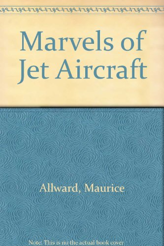 9780001061576: Marvels of jet aircraft